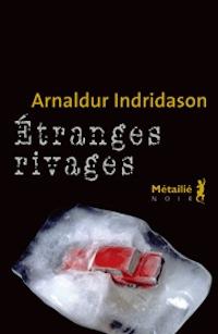 etranges_rivages_arnaldur_indridason