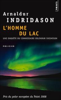 Arnaldur Indridason Enquete D Erlendur Tome 4 L Homme Du Lac Zonelivre