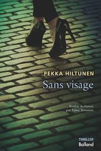 Pekka HILTUNEN : Sans visage