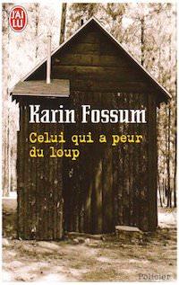 karin fossum-celui-qui-a-peur