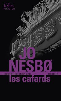 Jo NESBO - Harry Hole – Tome 2 - Les Cafards