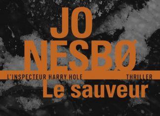 Jo NESBO - Harry Hole - Tome 6 - Le Sauveur