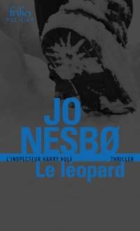 Jo NESBO - Harry Hole - Tome 8 - Le Leopard
