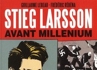 Stieg Larsson avant Millenium