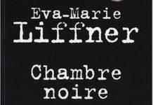 chambre noire - Eva Marie LIFFNER