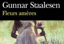 Fleurs ameres - Gunnar STAALESEN