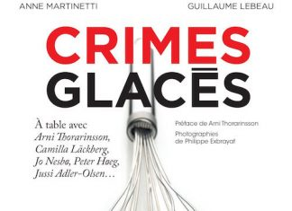 Crimes glaces - Guillaume LEBEAU et Anne MARTINETTI