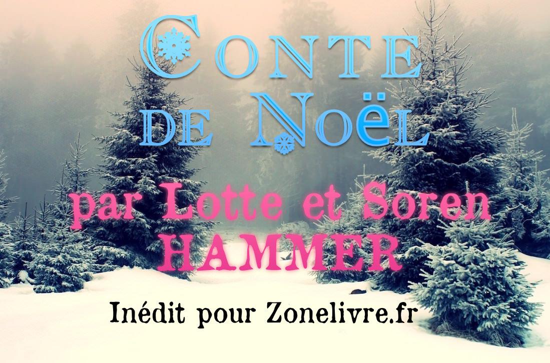 Lotte et Soren HAMMER : Conte de Noël inédite pour Zonelivre.fr