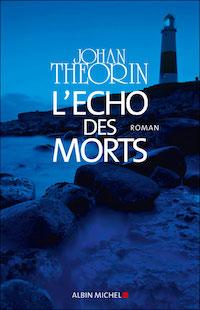 echo_des_morts - Johan THEORIN