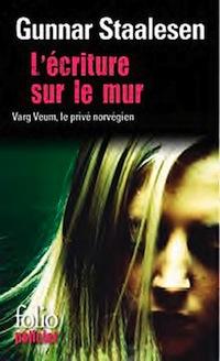 ecriture_sur_mur_gunnar_staalesen_folio_policier