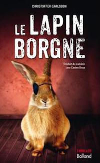 le lapin borgne - Christoffer CARLSSON