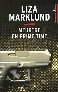meurtre en prime time - Liza MARKLUND