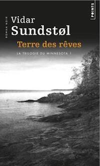 Vidar SUNDSTOL : Minnesota - Tome 1 - La terre des rêves