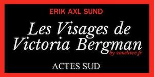 visages-victoria-bergman-erik-axl-sund-