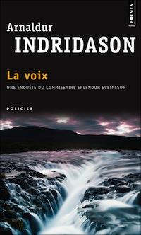 Arnaldur INDRIDASON : Enquête d'Erlendur - Tome 3 - La Voix
