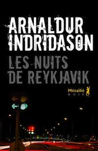 Nuits-de-Reykjavik - Arnaldur INDRIDASON