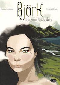 Bjork une femme islandaise - Lebeau et Pecout
