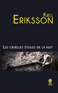 Les cruelles etoiles de la nuit - Kjell ERIKSSON