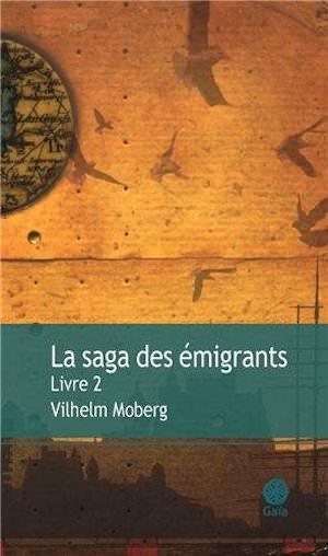 Vilhelm MOBERG - La saga de emigrants - 02