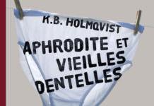 Aphrodite et vieilles dentelles - Karin Brunk HOLMQVIST