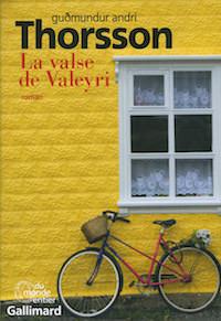 La valse de Valeyri - Gudmundur Andri THORSSON