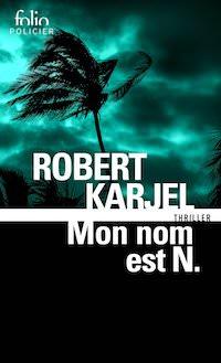 Robert KARJEL - Mon nom est N. - folio