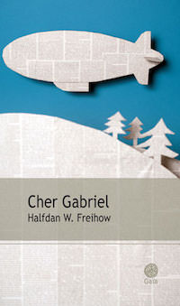 Halfdan W. FREIHOW - Cher Gabriel