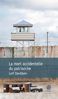 La mort accidentelle du patriarche - Leif DAVIDSEN