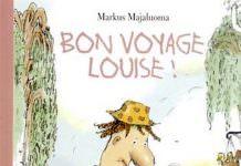Markus MAJALUOMA - Bon voyage Louise