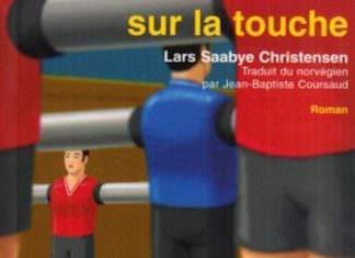 sur la touche - Lars Saabye CHRISTENSEN