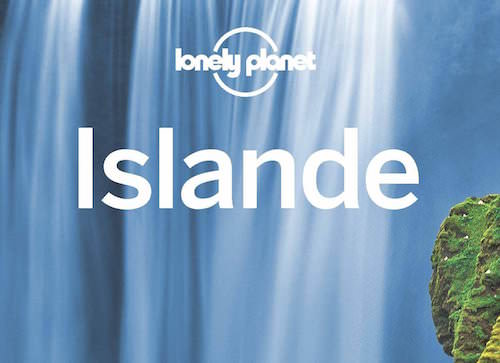 Guide Lonely Planet : Islande