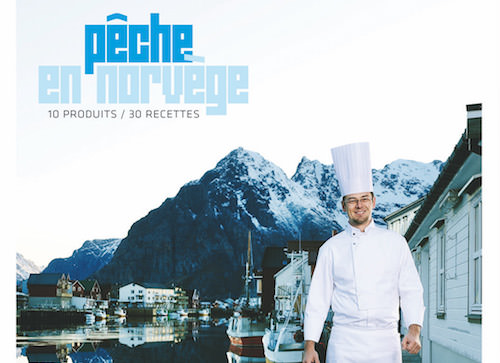 Mickaël FEVAL : Pêche en Norvège – 10 produits, 30 recettes
