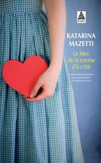 katarina mazetti-le-mec-de-la-tombe-a-cote