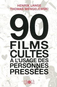 90-films-cultes-usage-des-personnes-pressees