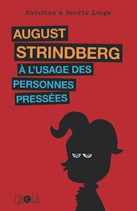 august-strindberg-usage-des-personnes-pressees