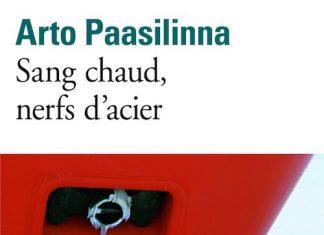 arto-paasilinna-sang-chaud-nerfs-acier