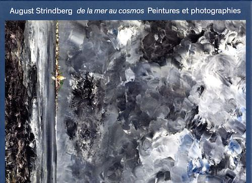 August Strindberg : De la mer au cosmos. Peintures et photographies