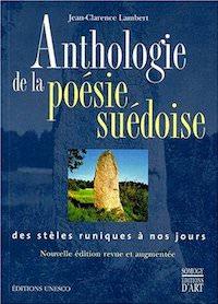 Jean-Clarence LAMBERT - Anthologie de la poesie suedoise