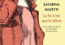Katarina MAZETTI -La fin n est que le debut