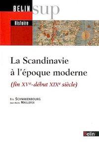 La Scandinavie a epoque moderne