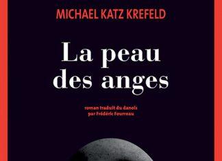 Michael KATZ KREFELD - La peau des anges