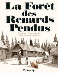 Nicolas DUMONTHEUIL et Arto PAASILINNA - La foret des renard pendus