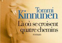 Tommi KINNUNEN - La ou se croisent quatre chemins -