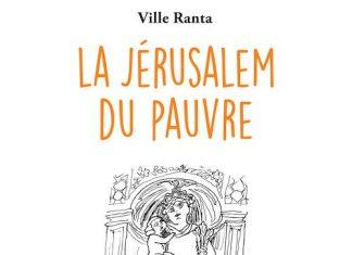 Ville RANTA - La Jerusalem du pauvre