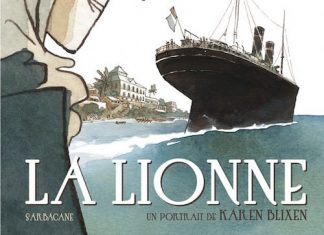 Anne-Caroline PANDOLFO et Terkel RISBJERG - La lionne - Un portrait de Karen Blixen