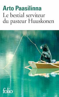 Arto PAASILINNA - Le bestial serviteur du pasteur Huuskonen