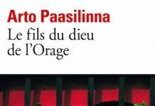Arto PAASILINNA - Le fils du dieu de Orage