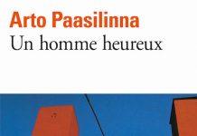 Arto PAASILINNA - Un homme heureux