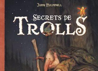 John HOLMWALL - Secrets de trolls