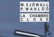 Maj SJOWALL et Per WAHLOO - La chambre close